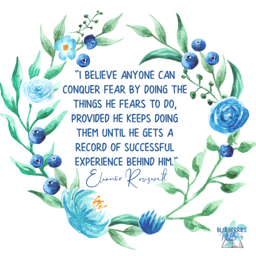 I believe anyone can conquer fear by doing the things he fears to do, provided he keeps doing them until he gets a record of successful experience behind him. Eleanor Roosevelt